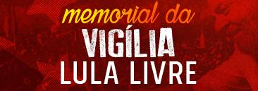 Memorial Vigília Lula Livre